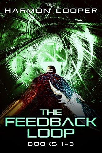 The Feedback Loop (Books 1-3): A Sci-Fi LitRPG Series (The Feedback Loop Box Set)