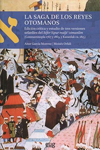 Saga de los reyes otomanos,La (Textos lengua hebrea)