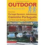 Portugal Spanien: Jakobsweg Caminho Português von Porto nach Santiago und Finisterre (Der Weg ist das Ziel)