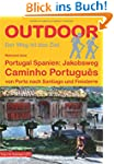 Portugal Spanien: Jakobsweg Caminho P...