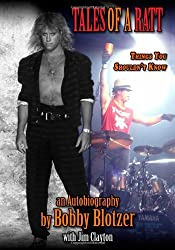 By Bobby Blotzer - Tales of a RATT: Things You Shouldn't Know (2nd Edition) (2010-04-27) [Paperback]