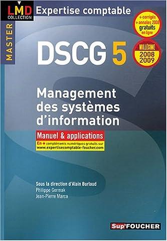 DSCG 5 : Management des systèmes d'information : Manuel et applications (Ancienne Edition)