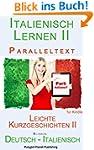 Italienisch Lernen II - Paralleltext...