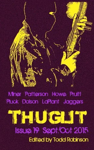 THUGLIT Issue Nineteen by Thomas Pluck (2015-08-31)