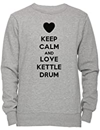 Keep Calm And Love Kettle Drum Unisexo Hombre Mujer Sudadera Jersey Pullover Gris Unisex Todos Los Tamaños Men's Women's Jumper Sweatshirt Grey All Sizes