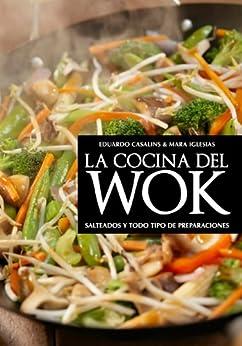 La cocina del wok ebook eduardo casalins - Wok 4 cocinas granollers ...