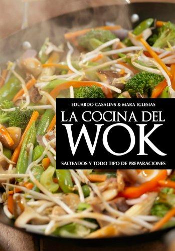 La cocina del wok por Eduardo Casalins