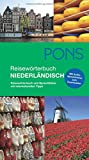 PONS Reisewörterbuch Niederländisch: Reisewörterbuch und Sprachführer mit interkulturellen Tipps