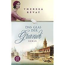 Das Glas der Grandi: Roman
