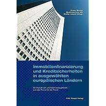 Immobilienfinanzierung und Kreditsicherheiten in ausgewählten europäischen Ländern