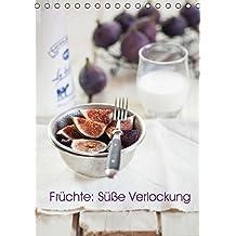 Früchte: Süße Verlockung (Tischkalender 2015 DIN A5 hoch): Frucht-Kalender (Monatskalender, 14 Seiten)