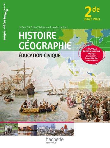 Histoire Gographie Education civique 2de Bac Pro - Livre lve consommable - Ed. 2013