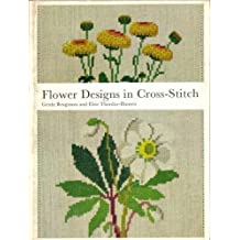 Flower Design in Cross Stitch (A Reinhold craft paperback) by Gerda Bengtsson (1973-11-15)