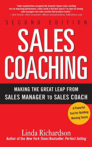 Sales Coaching: Making the Great Leap from Sales Manager to Sales Coach por Linda Richardson