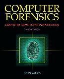 Computer Forensics: Computer Crime Scene Investigation