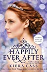 Happily Ever After  by Kiera Cass par Cass