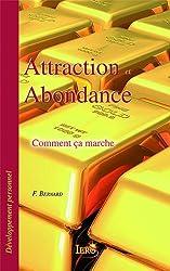 Attraction et abondance - Comment ça marche