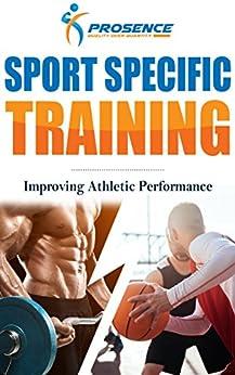 Sport Specific Training: Improving Athletic Performance Epub Descarga gratuita