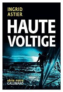 vignette de 'Haute voltige (Ingrid Astier)'
