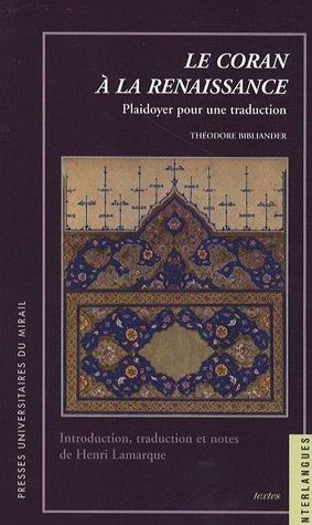 Le Coran à la Renaissance : Plaidoyer pour uen traduction