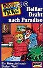 078 Heißer Draht nach Paradiso