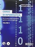 Corso di informatica. Per il Liceo scientifico. Con espansione online: 3