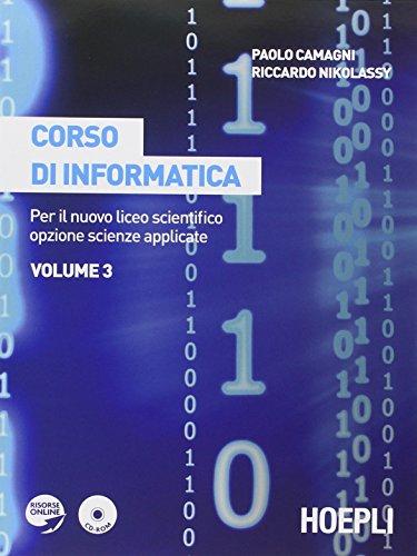 Corso di informatica. Con espansione online. Per il Liceo scientifico: 3