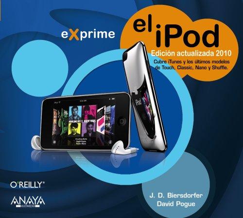 El iPod. Edición actualizada 2010 (Exprime)