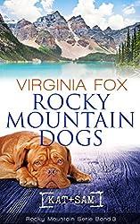 Rocky Mountain Dogs (Rocky Mountain Serie 3)