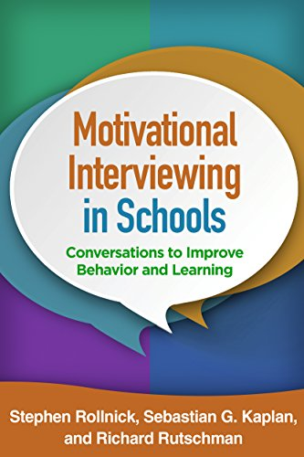 Motivational Interviewing in Schools: Conversations to Improve Behavior and Learning (Applications of Motivational Interviewing) (English Edition)