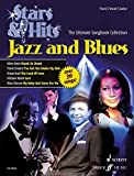 Jazz and Blues: The Ultimate Songbook Collection. Klavier, Gitarre und Gesang. Songbook. (STARS & HITS - Die ultimative