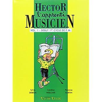 Hector, l'apprenti musicien Volume 1