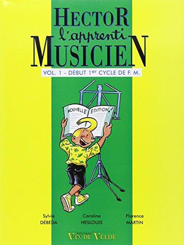 Hector, l'apprenti musicien Volume 1 par Sylvie Debeda