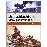 ZEITGESCHICHTE - Seeschlachten de 20. Jahrhunderts - FLECHSIG Verlag (Flechsig - Geschichte/Zeitgeschichte)