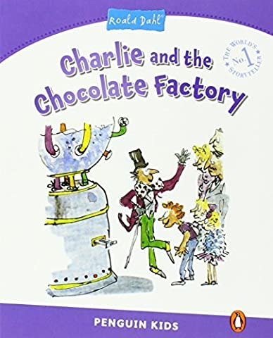 Penguin Kids 5 Charlie and the Chocolate Factory (Dahl) Reader (Penguin Kids (Graded Readers)) by Melanie Williams (2014-09-11)
