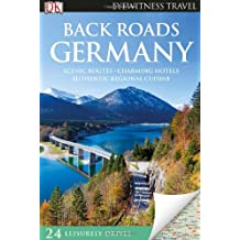 Back Roads Germany (Eyewitness Travel Back Roads)
