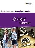 O-Ton - Arbeitsbuch für den Musikunterricht in der Oberstufe: Schülerband