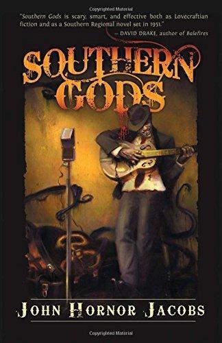Preisvergleich Produktbild Southern Gods by John Hornor Jacobs (2011-08-01)