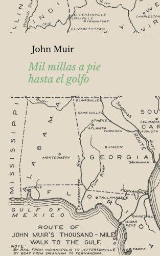 Mil millas a pie hasta el golfo por John Muir