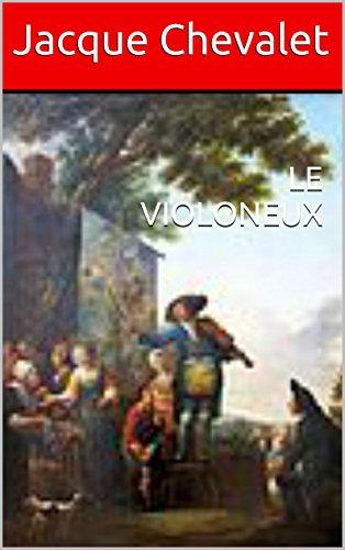 Livres gratuits LE VIOLONEUX epub, pdf