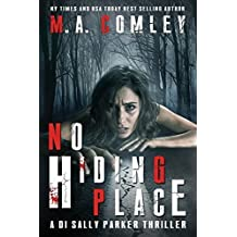 No Hiding Place: Volume 2 (DI Sally Parker thrillers) by M A Comley (2015-10-07)