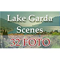 Lake Garda Scenes: Photo Gallery of Italy's largest lake (32foto Book 4) (English Edition)