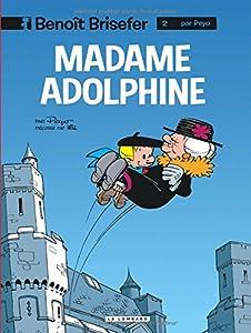 """Afficher """"Benoit Brisefer n° 2 Madame adolphine"""""""