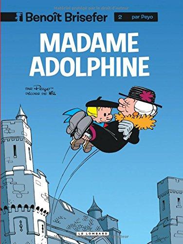 Benoît Brisefer, tome 2 : Madame Adolphine