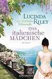 Das italienische Mädchen: Roman