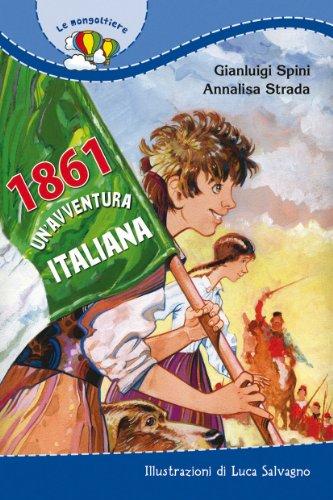 1861. Un'avventura italiana