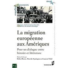 La migration européenne aux Amériques: Pour un dialogue entre histoire et littérature