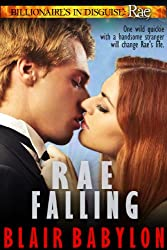Rae Falling (Billionaires in Disguise: Rae, Episode 1): A Romance (English Edition)