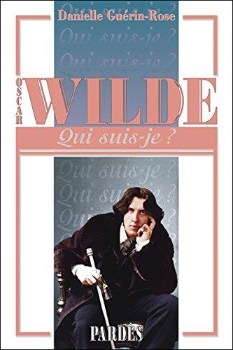 Qui suis-je? Oscar Wilde