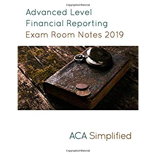 Advanced Level Financial Reporting Exam Room Notes 2019